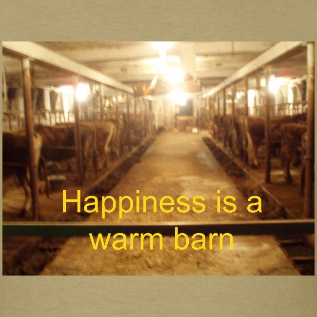 Happiness is a warm barn