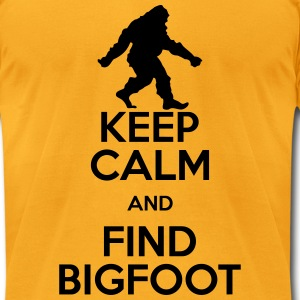 keep calm and find bigfoot T-Shirts - Men's T-Shirt by American Apparel