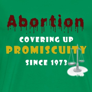 Abortion for Promiscuity T-Shirts - Men's Premium T-Shirt