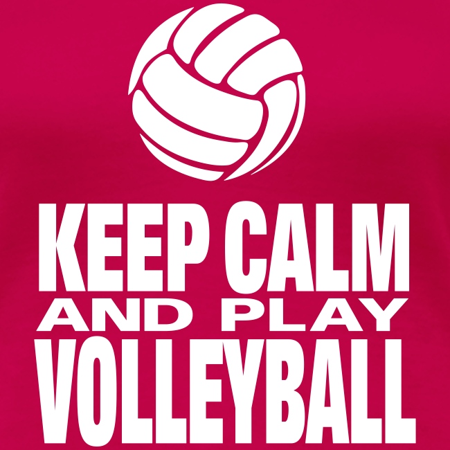 Keep Calm and Play Volleyball 2