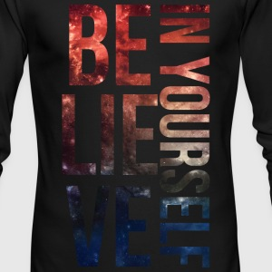 BELIEVE IN YOURSELF Galaxy Long Sleeved Shirt - Men's Long Sleeve T-Shirt by Next Level