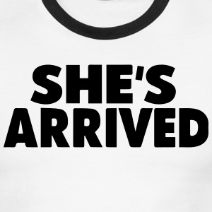 SHE'S ARRIVED - Men's Ringer T-Shirt