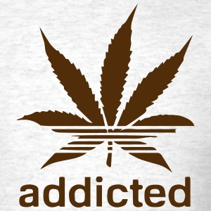 WEED ADDICTED - Men's T-Shirt
