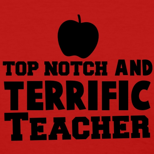 TOP NOTCH and TERRIFIC Teacher with apple
