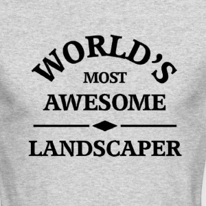 World's most awesome Landscaper - Men's Long Sleeve T-Shirt by Next Level