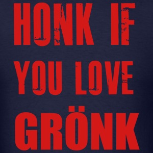 Honk If You Love Gronkowski T-Shirts - Men's T-Shirt