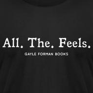 Design ~ All The Feels Men's Dark T-Shirt