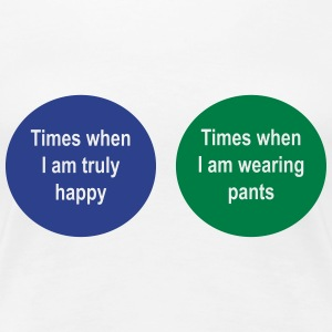 Venn Diagram. Times when I am happy. Pants Women's T-Shirts - Women's Premium T-Shirt