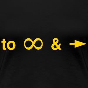 To infinity and beyond Women's T-Shirts - Women's Premium T-Shirt
