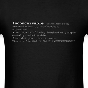 INCONCEIVABLE - Men's T-Shirt