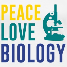 Peace Love Biology Women's T-Shirts
