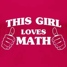 This girl loves math Women's T-Shirts