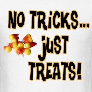 No Tricks...Just Treats - Men's T-Shirt
