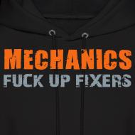 Design ~ Mechanics - Fuck up fixers hoodie