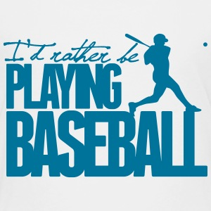 I'd rather be playing Baseball Baby & Toddler Shirts - Toddler Premium T-Shirt