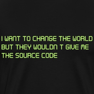 Want to change word not give me source code T-Shirts - Men's Premium T-Shirt