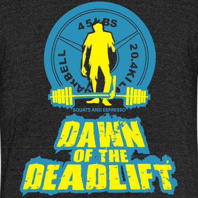 Dawn of The Deadlift Tee