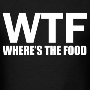 where's the food - Men's T-Shirt