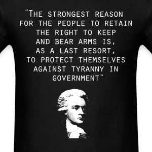 thomas jefferson 2nd amendment - Men's T-Shirt