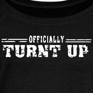 TURNT UP wide neck sweatshirt - Women's Wideneck Sweatshirt