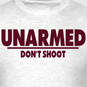 UNARMED DON'T SHOOT - Men's T-Shirt