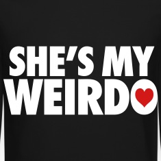 She's My Weirdo Long Sleeve Shirts