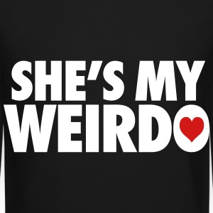 She's My Weirdo Long Sleeve Shirts - Crewneck Sweatshirt