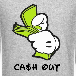 cash out Long Sleeve Shirts - Crewneck Sweatshirt