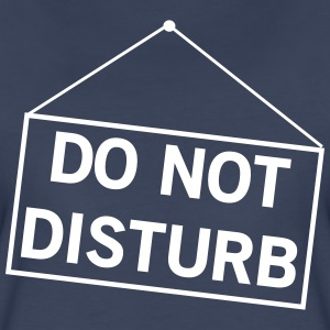 Do not disturb sign Women's T-Shirts - Women's Premium T-Shirt