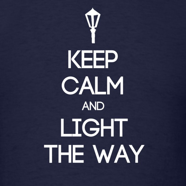 INFP ~ Keep Calm and Light the Way T-shirt