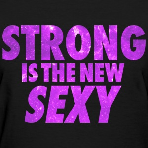 Strong Is The New Sexy Women's T-Shirts - Women's T-Shirt