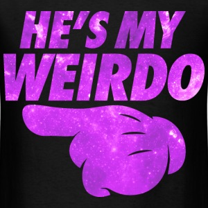 He's My Weirdo T-Shirts - Men's T-Shirt