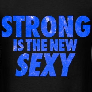 Strong Is The New Sexy Galaxy T-Shirts - Men's T-Shirt