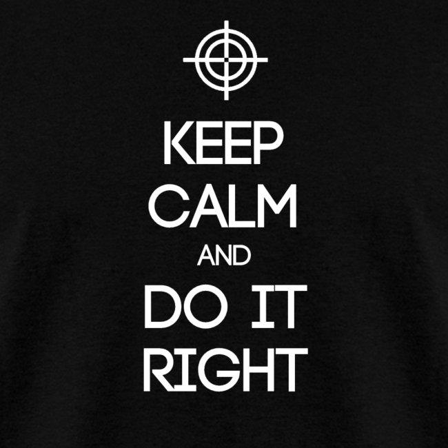 ESTJ ~ Keep Calm and Do It Right T-shirt