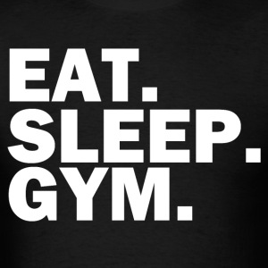 Eat sleep gym t-shirt - Men's T-Shirt