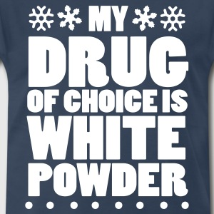 My drug of choice is white powder T-Shirts - Men's Premium T-Shirt