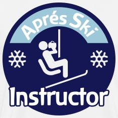 Aprés Ski Instructor T-Shirts