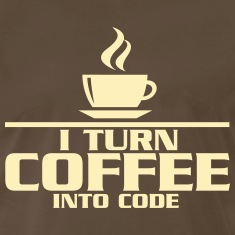 I turn coffe into code T-Shirts