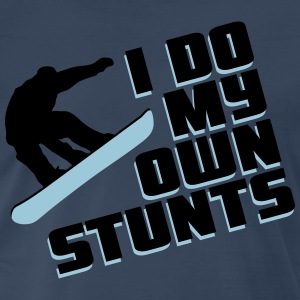 Snowboard: I do my own stunts T-Shirts - Men's Premium T-Shirt