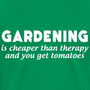 Gardening is cheaper than therapy and get tomatoes T-Shirts - Men's Premium T-Shirt