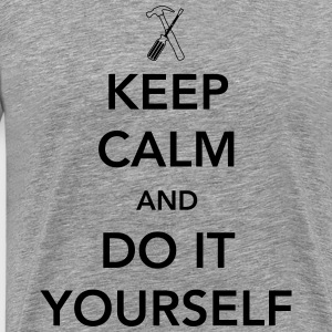 Keep Calm and Do it Yourself T-Shirts - Men's Premium T-Shirt