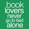 Book lovers never go to bed alone Women's T-Shirts - Women's Premium T-Shirt