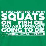 Design ~ If you can't fix it with squats or fish oil