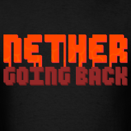 Design ~ Men's Nether Going Back T-Shirt