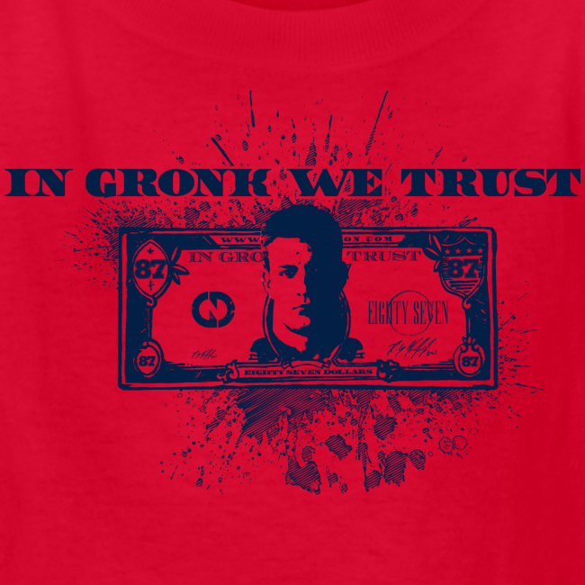 In Gronk We Trust