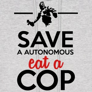 Autonomous & Police - Save a Autonomous eat a Cop Hoodies - Men's Hoodie