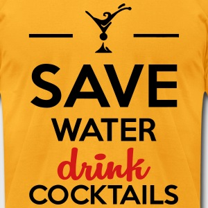 Alcohol Funshirt- Save Water drink cocktails T-Shirts - Men's T-Shirt by American Apparel