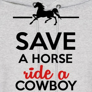 Love & Sex - Save a Horse Ride a Cowboy Hoodies - Men's Hoodie