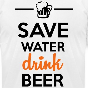 Funshirt alcohol - drink Beer Save Water T-Shirts - Men's T-Shirt by American Apparel