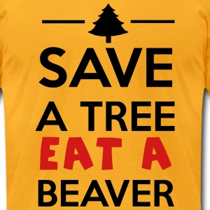 Forest and Animal - Save a tree eat a Beaver T-Shirts - Men's T-Shirt by American Apparel